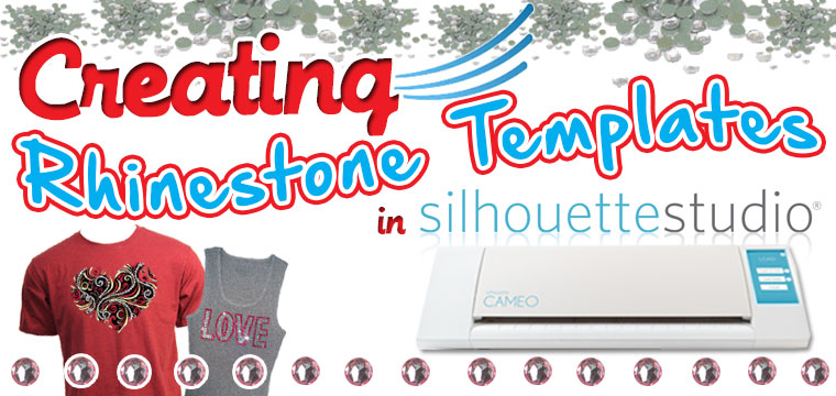 Creating Rhinestone Templates in Silhouette Studio