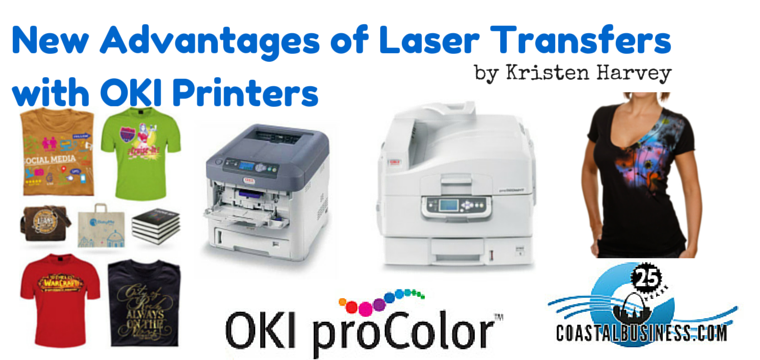 ce01f21d New Advantages of Laser Transfers with OKI Printers – Coastal ...