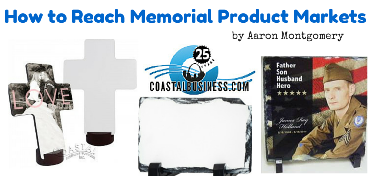 How to Reach Memorial Product Markets